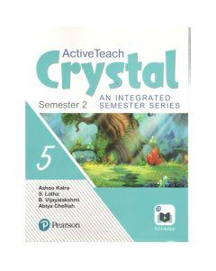 Active Teach Crystal (Combo) An Integrated Semester Series (Semester -2) for Class 5