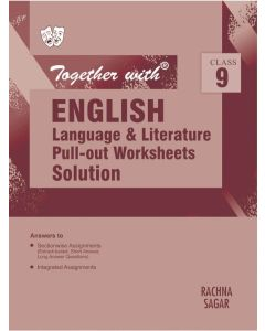 Together With English Language & Literature Pull-out Worksheets Solution for Class 9