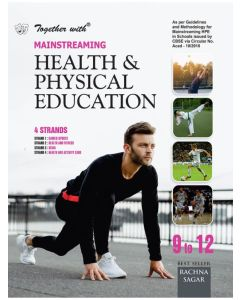 Together With Health & Physical Education for Class 9 to 12