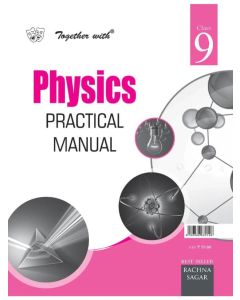 Together With Physics Practical Manual for Class 9