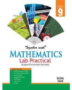 Together With Mathematics Lab Practical for Class 9