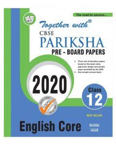 English Core CBSE Pariksha Pre Board Papers for Class 12 (Examination 2020)