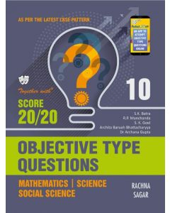 Together With Objective Type Questions (Mathematics, Science & Social Science) for Class 10