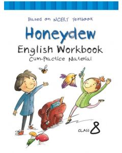 Honeydew English NCERT Workbook cum Practice Material for Class 8