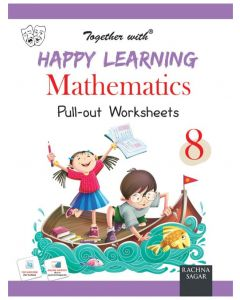 Happy Learning Pull out Worksheets Mathematics for Class 8