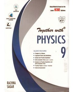 ICSE Together with Physics Class - 9