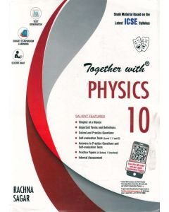 ICSE Together with Physics Class - 10