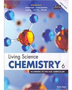 ICSE Living Science Chemistry 6