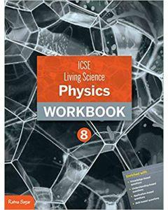 ICSE Living Science Physics Workbook 8