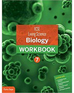 ICSE Living Science Biology Workbook 7