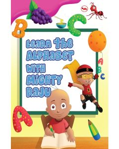 Learn the Alphabet with Mighty Raju