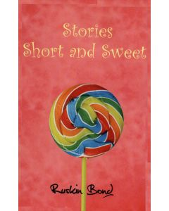 STORIES SHORT AND SWEETS