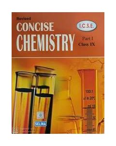 Concise Chemistry Part 1 Class 9 For 2022 Examination : Icse