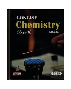 Concise Chemistry Class 10 : Icse 2018