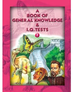 A Book Of General Knowledge & I.Q.Tests -7