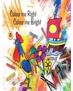 Colour Me Right Colour Me Bright -C