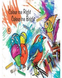 Colour Me Right Colour Me Bright -B