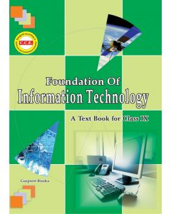 Foundation of Information Technology - IX (CCE)