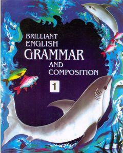 Brilliant English Grammer & Composition - 1