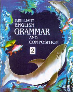 Brilliant English Grammer & Composition - 2