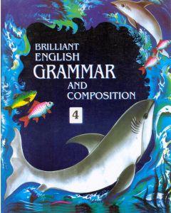 Brilliant English Grammer & Composition - 4