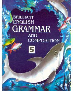 Brilliant English Grammer & Composition - 5