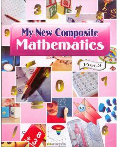 My New Composite Mathematics - 3
