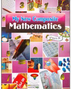 My New Composite Mathematics - 5