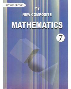 My New Composite Mathematics - 7