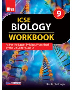 ICSE Biology Workbook, 2019 Edition - 9