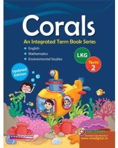 Corals, 2019 Edition Class LKG, Term 2