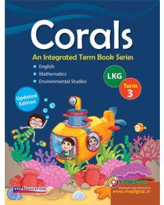Corals, 2019 Edition Class LKG, Term 3