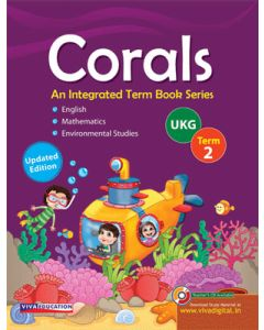 Corals, 2019 Edition Class UKG, Term 2
