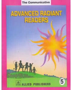 The Communicative Advanced Radiant Readers: (Class-5)