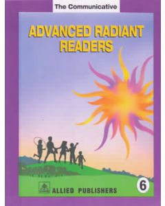 The Communicative Advanced Radiant Readers: (Class-6)