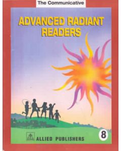 The Communicative Advanced Radiant Readers: (Class-8)