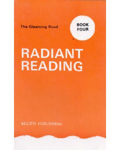 Radiant Reading - Book 4 : The Gleaming Road