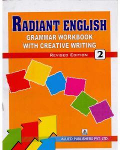 Radiant English Grammar Workbook with Creative Writing (Class-2)