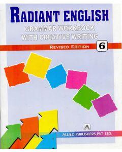 Radiant English Grammar Workbook with Creative Writing (Class-6)