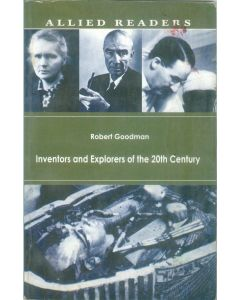 Inventors and Explorers of the 20th Century