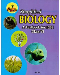 Simplified Biology A Textbook For ICSE (Class-VI)
