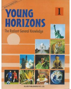 Young Horizons: The Radiant General knowledge (Class-1)