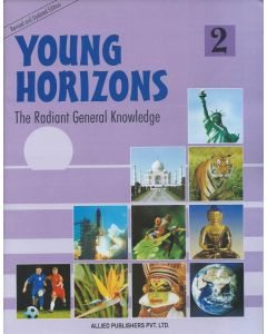Young Horizons: The Radiant General knowledge (Class-2)
