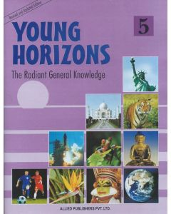 Young Horizons: The Radiant General knowledge (Class-5)