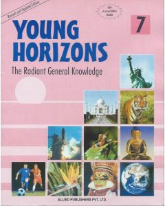 Young Horizons: The Radiant General knowledge (Class-7