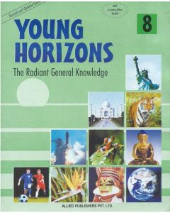 Young Horizons: The Radiant General knowledge (Class-8)