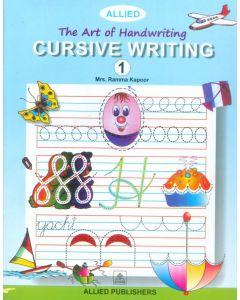 The Art of Handwriting: Cursive Writing (Book-1)