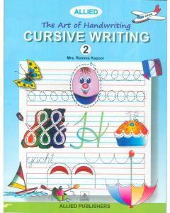 The Art of Handwriting: Cursive Writing (Book-2)