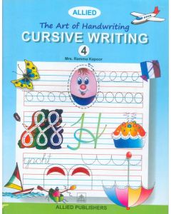 The Art of Handwriting: Cursive Writing (Book-4)