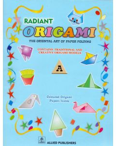 Radint Origami: The Oriental art of Paper Folding: A